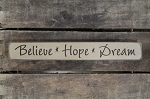 Believe-Hope-Dream Engraved Wood Block