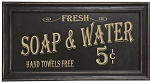 Vintage Soap and Water Sign